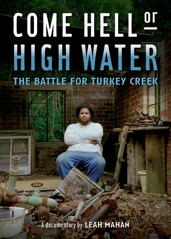 Movie poster for Come Hell or High Water: The Battle for Turkey Creek